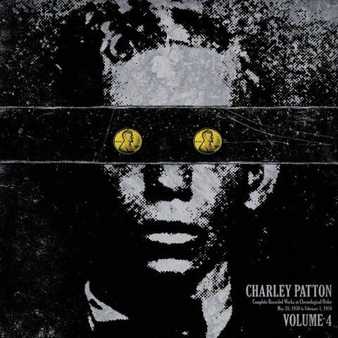 Charley Patton - Complete Recorded Works In Chronological Order Vol. 4 [LP] - comprar online