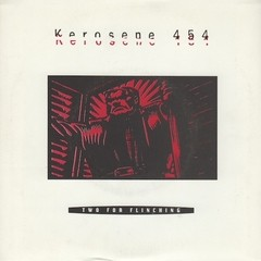 Kerosene 454 ‎- Two For Flinching [Compacto]