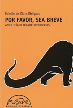 Por Favor Sea Breve. Antología de relatos hiperbreves - A.A.V.V.