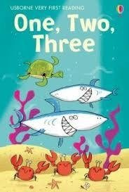 ONE TWO THREE - Usborne Very First Reading