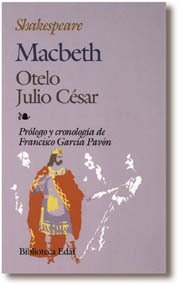 Macbeth. Otelo. Julio Cesar - William Shakespeare