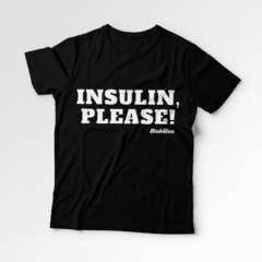 Camiseta Biabética - Insulin Please - Biabética