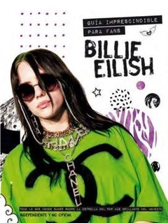 BILLIE EILISH UNA GUIA IMPRESCINDIBLE PARA FANS de MALCOLM CROFT