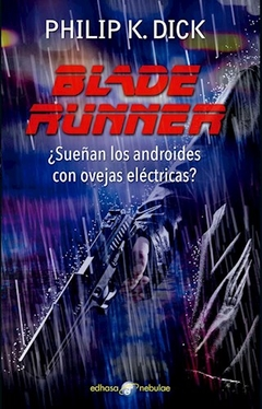 BLADE RUNNER de PHILIP K. DICK