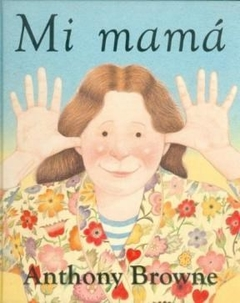 MI MAMA de ANTHONY BROWNE