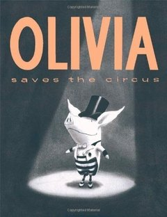 Olivia Saves the Circus - comprar online