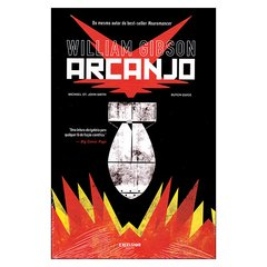 Arcanjo (Willian Gibson, Michael St. John Smith, Butch Guice)