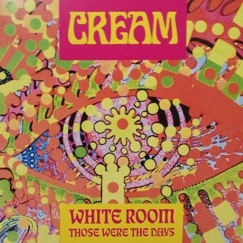 Cream - White Room / Those Were The Days [Compacto] - comprar online