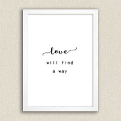 Poster Love Will Find - comprar online