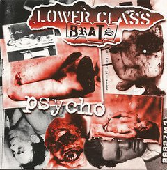 LOWER CLASS BRATS – psycho – EP