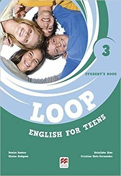 LOOP ENGLISH FOR TEENS 3 - STUDENT'S BOOK (+ DIGITAL BOOK)