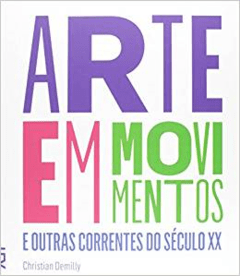 ARTE EM MOVIMENTOS - Christian Demilly