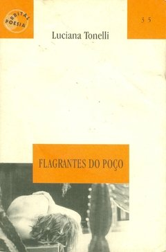 FLAGRANTES DO POÇO
