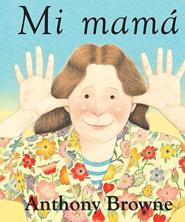 Mi mamá - Anthony Browne - FCE