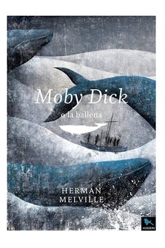 Moby Dick - Herman Melville - Hueders
