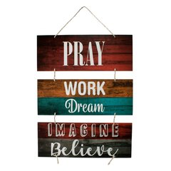 PLACA PRAY WORK DREAM IMAGINE BELIEVE C/ CORDA 70x40 cm - comprar online