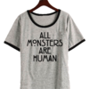 Remera Dama Ringer All Monsters ar Humans