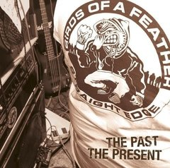 BIRDS OF A FEATHER - THE PAST THE PRESENT