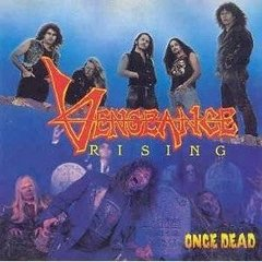 Vengeance Rising - Once Dead (Intense Millennium Records)CD remastered Raro + 4 Bonus