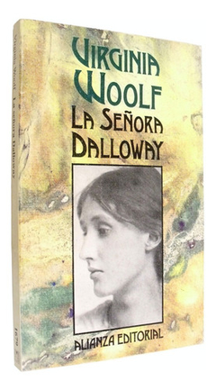 Virginia Woolf - La Señora Dalloway - Alianza Editorial