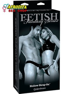 FETISH FANTASY SERIES LIMITED EDITION HOLLOW STRAP-ON