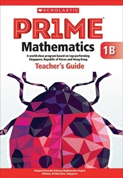 PRIME Mathematics  - Teacher's Guide: 1B