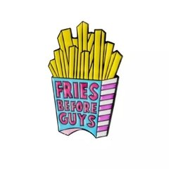 Broche Pin - Fries before Guys