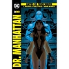 Antes De Watchmen: Dr Manhattan